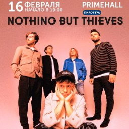 Концерт «Nothing But Thieves»