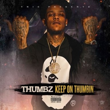 Keep On Thumbin (Thumbz, 2016)