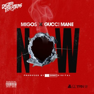 Now (ft. Gucci Mane)