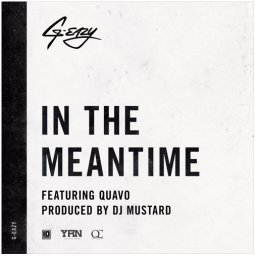 In The Meantime (ft. Quado)