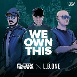 We Own This (ft. L.B.One)
