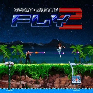 Fly 2 (ft. Niletto)